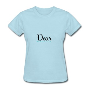 Dear Beautiful Campaign - Women's T-Shirt