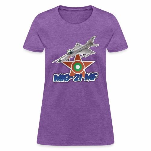 Bulgarian Air Force Mig-21 MF Jet Fighter - Women's T-Shirt