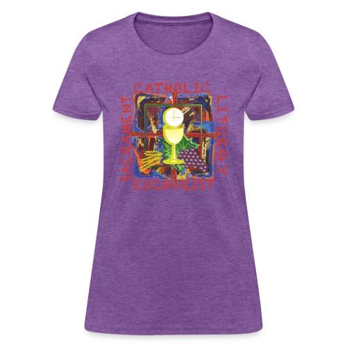 Catholic • Sacrament • Liturgy • Euharist - Women's T-Shirt