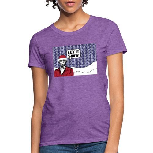 Let it snow bitcoin - Women's T-Shirt