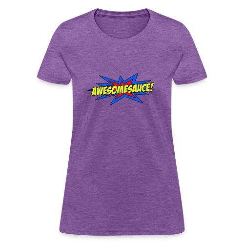 Awesomesauce - Women's T-Shirt