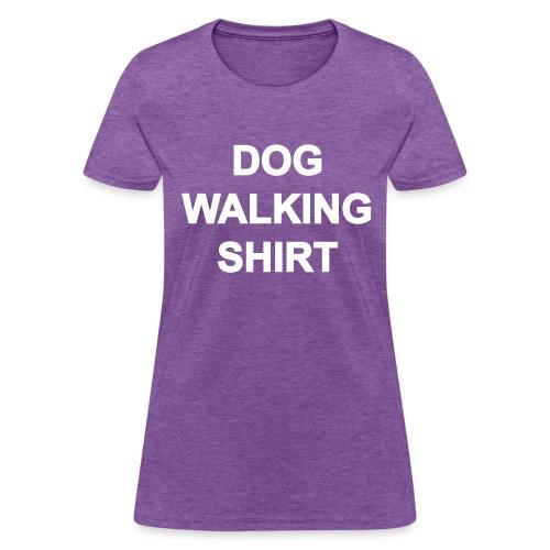 Dog Walking Shirt - Women's T-Shirt