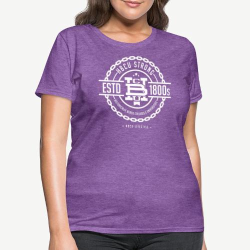 HBCU Strong - Women's T-Shirt