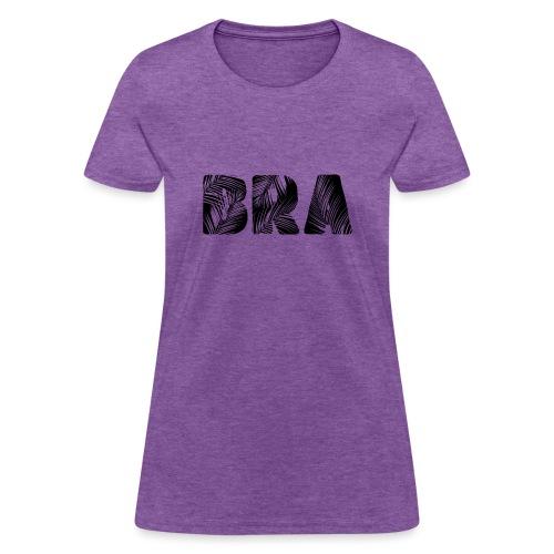 Bra Black - Women's T-Shirt