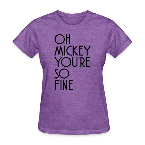 Oh Mickey You're So Fine Design - Women's T-Shirt