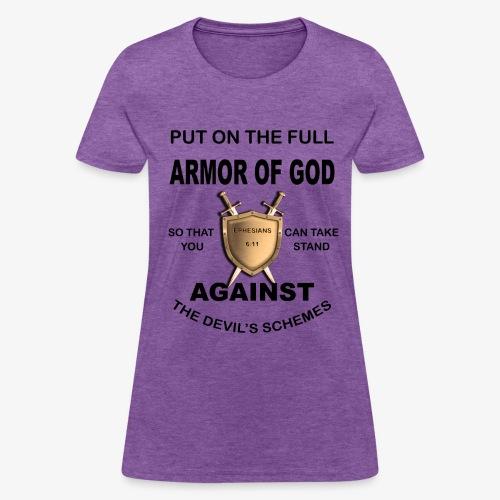 Put On The Full Armor Of God - Women's T-Shirt