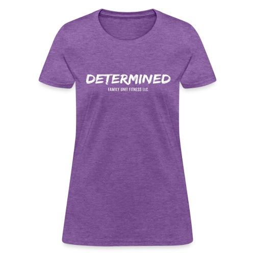 DETERMINED line-White - Women's T-Shirt