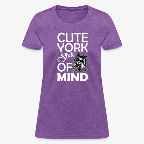 Cute York State Of Mind - Women's T-Shirt