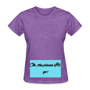 Oh, the places I'll go! Blue - Women's T-Shirt