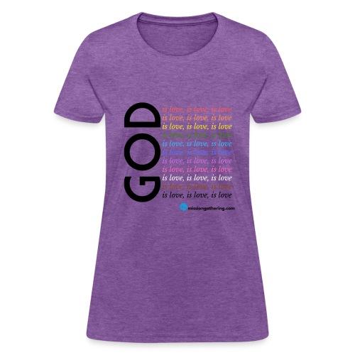 God is Love 1 - Women's T-Shirt