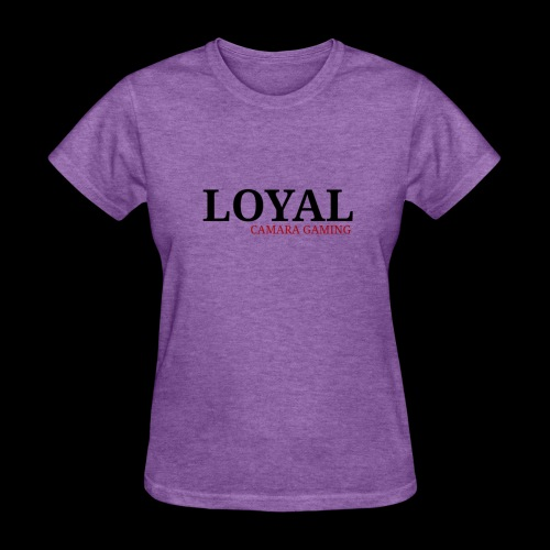 Loyal - Women's T-Shirt