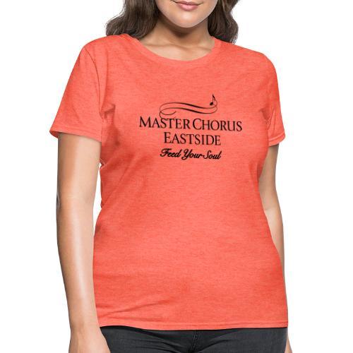 Master Chorus Eastside logo in black - Women's T-Shirt