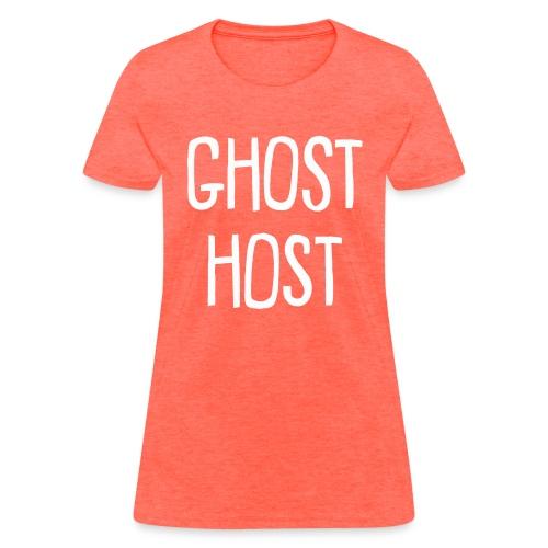 Ghost Host Design White Text - Women's T-Shirt