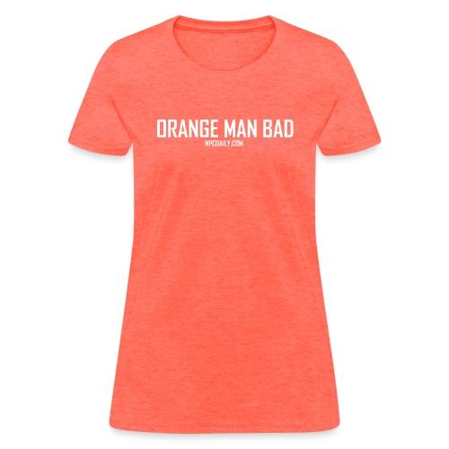Orange Man Bad White - Women's T-Shirt