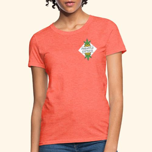 Pineapple express cannabis strain Chillicious - Women's T-Shirt