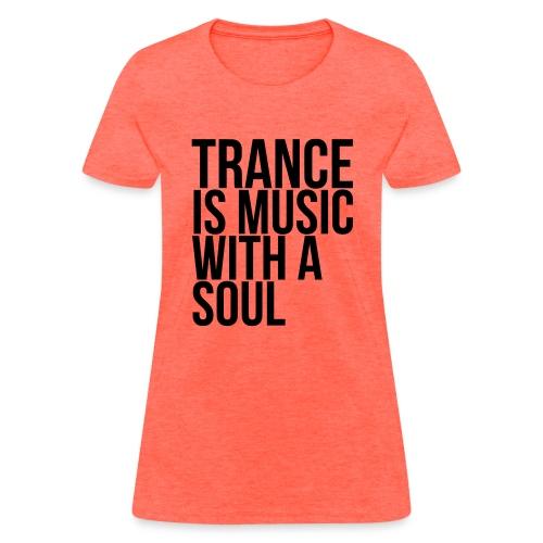 Trance soul - Women's T-Shirt