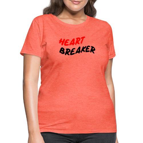 heart breaker - Women's T-Shirt