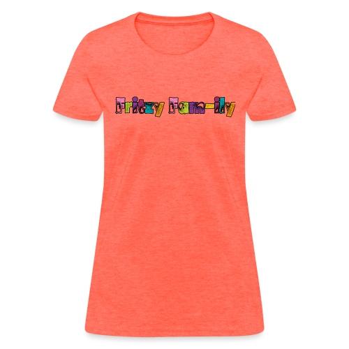 Fritzy FAM-ily Grunged - Women's T-Shirt