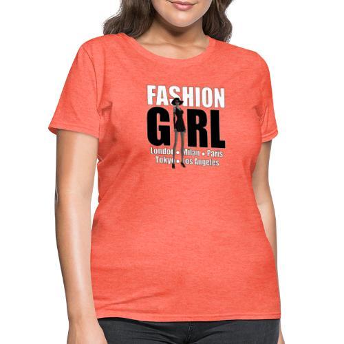The Fashionable Woman - Fashion Girl - Women's T-Shirt