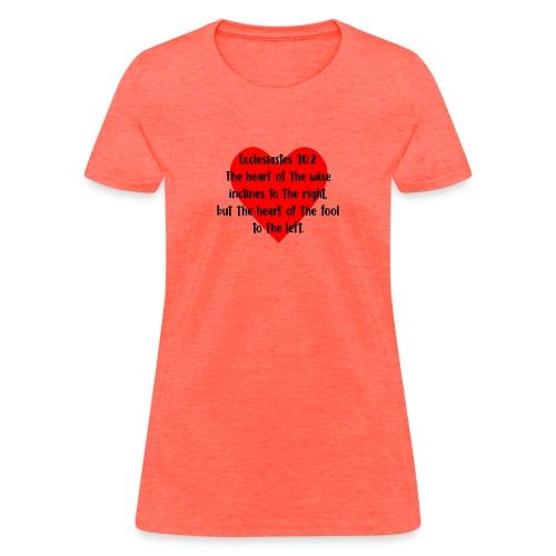 Ecclesiasties 10:2 - Women's T-Shirt