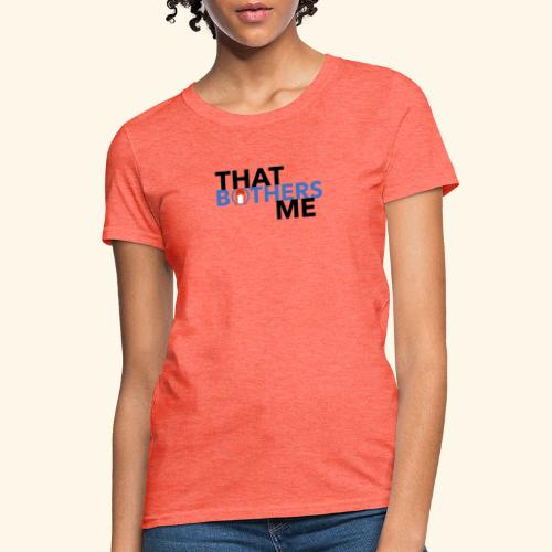 Coco That Bothers Me - Blue - Women's T-Shirt