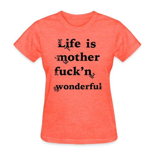 wonderful life - Women's T-Shirt