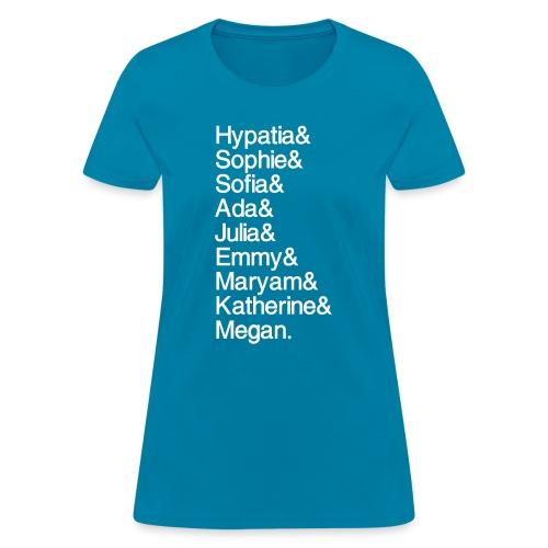 OG Math Gals and Megan - Women's T-Shirt
