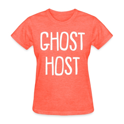 Ghost Host Design White Text - Women's T-Shirt