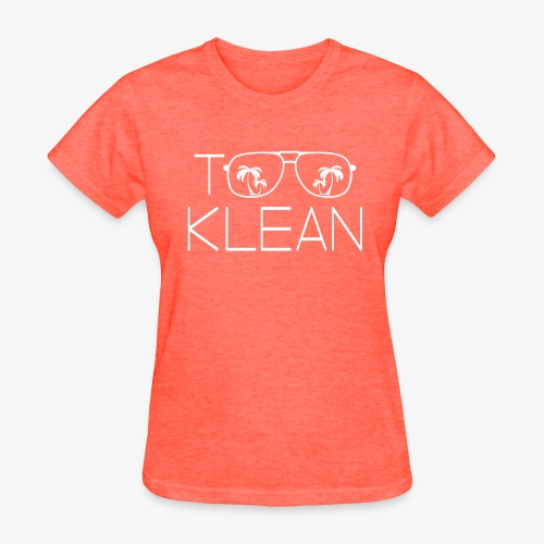 TOO KLEAN WHITE LOGO - Women's T-Shirt