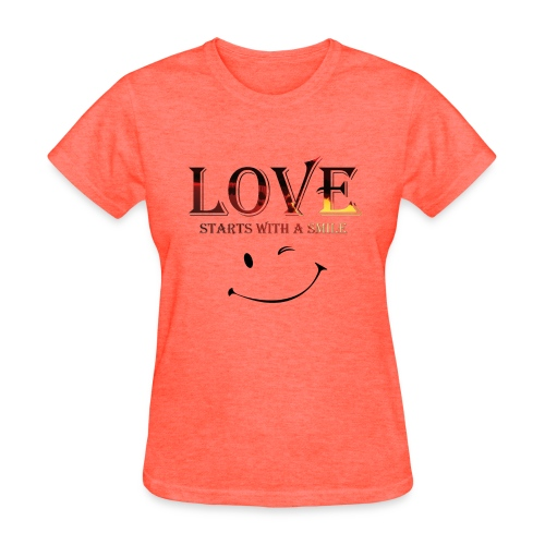 lOVE starts with a smille - Women's T-Shirt