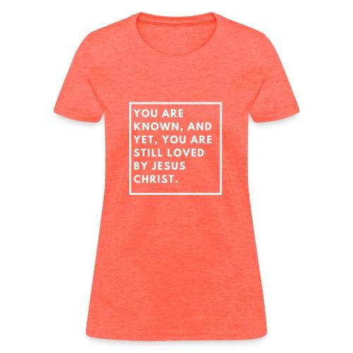 Still loved by Jesus - Women's T-Shirt