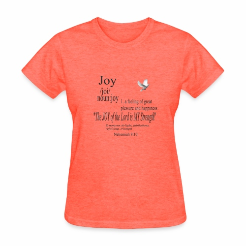 Fruit of the Spirit Collection: Joy - Women's T-Shirt