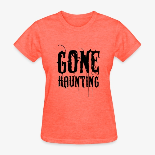 Gone haunting - Women's T-Shirt