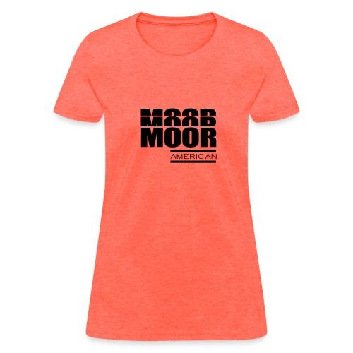 Moor American - Women's T-Shirt