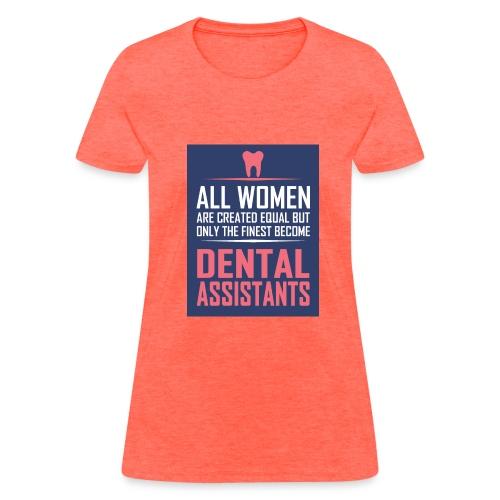 Women's dental assistants t-shirts - Women's T-Shirt