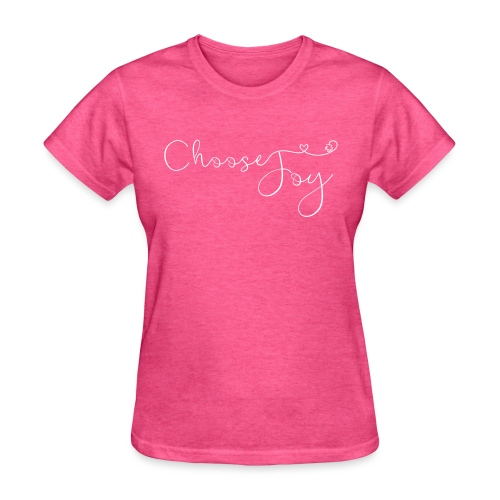 Choose Joy - Women's T-Shirt