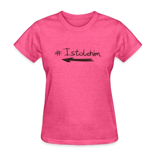 Hashtag Istolehim - Women's T-Shirt