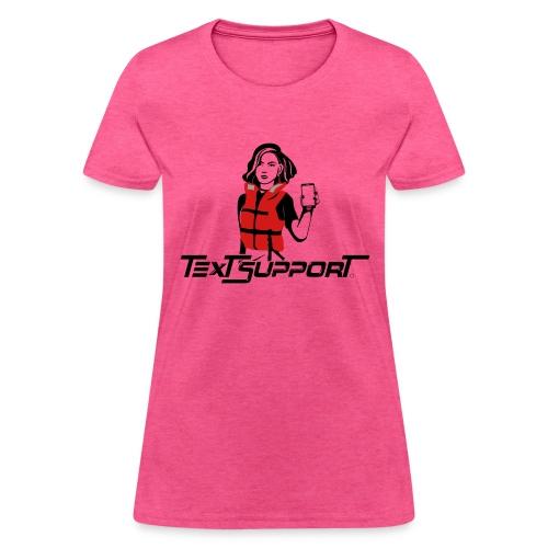 Text Support - Women's T-Shirt