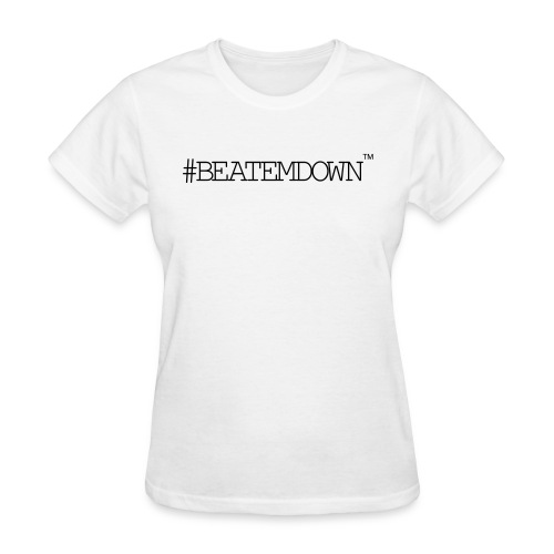 beatemdown - Women's T-Shirt