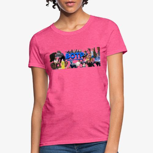 BOTP - Women's T-Shirt