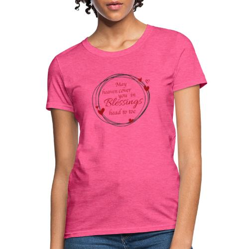 Blessings head to toe hearts - Women's T-Shirt