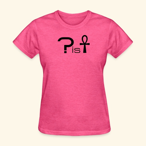 What is life - Women's T-Shirt