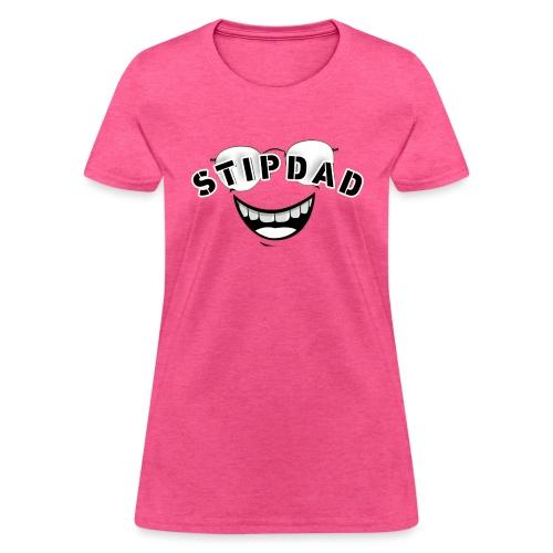 STIPDAD GEAR - Women's T-Shirt
