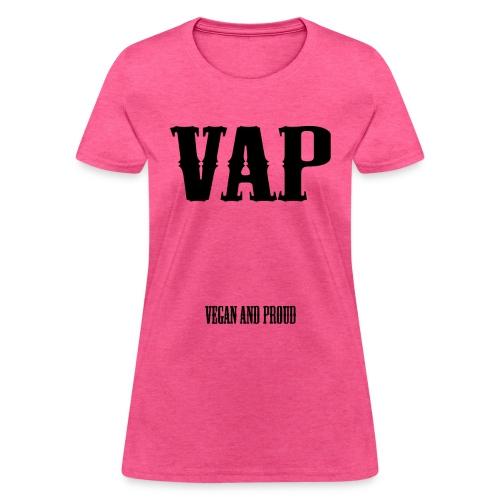 VAP Vegan and Proud - Women's T-Shirt