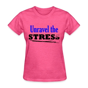 Unravel the Stress - Women's T-Shirt