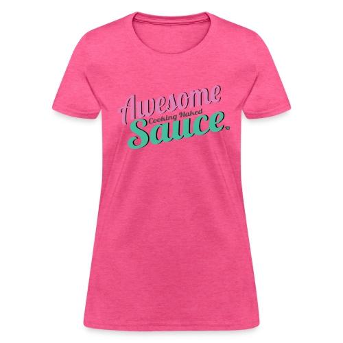 Awesome Sauce T- Shirts & Tanks - Women's T-Shirt
