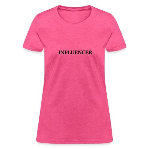 influencer black - Women's T-Shirt