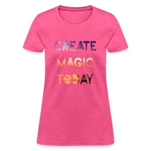 Create Magic Today - Sunset - Women's T-Shirt
