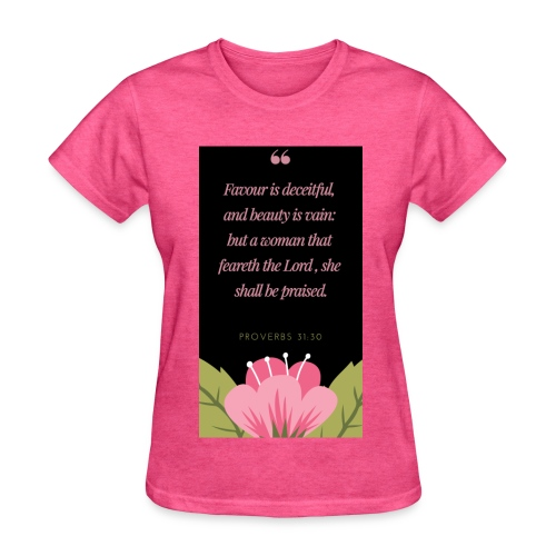 A woman that feareth the Lord - Women's T-Shirt