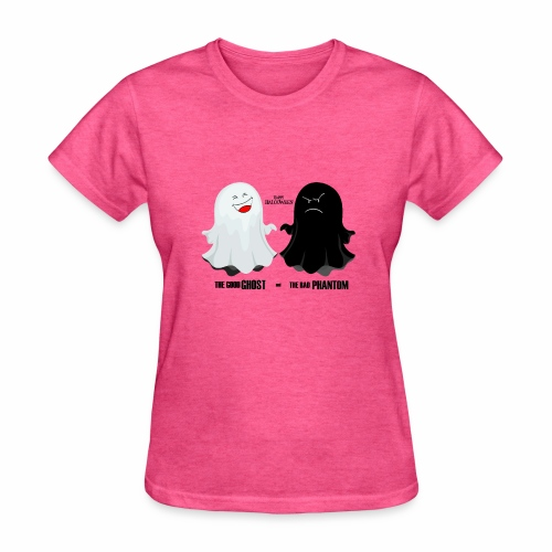 THE GOOD GHOST AND THE BAD PHANTOM - Women's T-Shirt